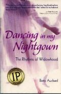 Dancing in My Nightgown, loss of husband, Death of spouse, Recovery from death of spouse,Las Vegas, Recovering book