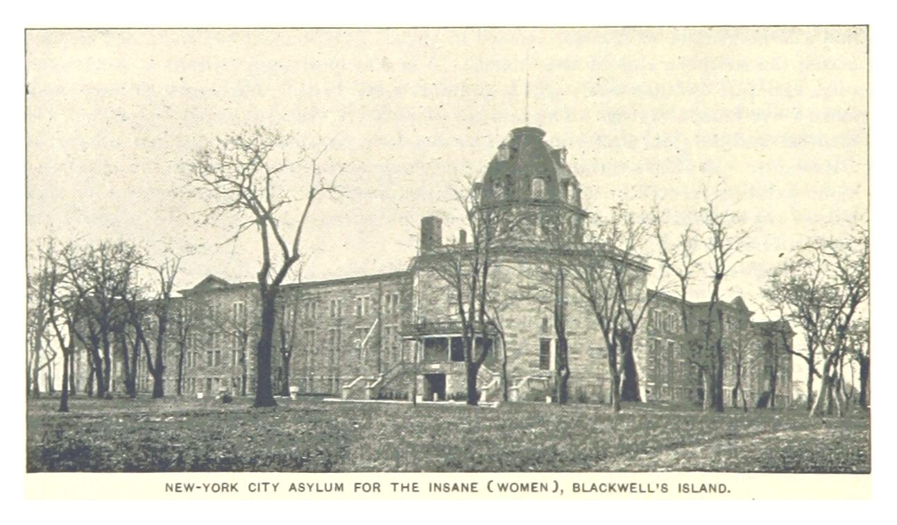 The New York City insane asylum in Nellie Bly's day