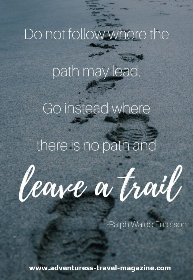go where there is no path and leave a trail quote - footprints in sand