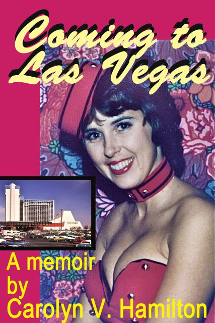 Coming to Las Vegas, 1970s, Sin City, casino, gaming, strip, book