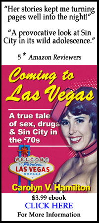 Coming to Las Vegas: A true tale of sex, drugs & Sin City in the `70s