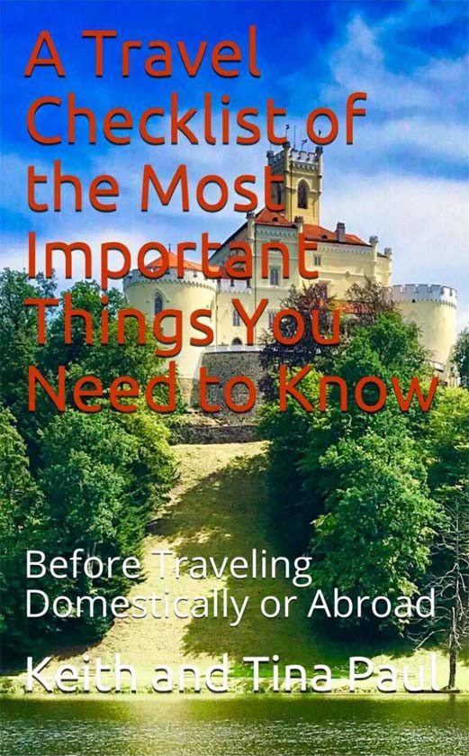 A Travel Checklist for the Most Important Things You Need to Know Before Traveling Domestically or Abroad