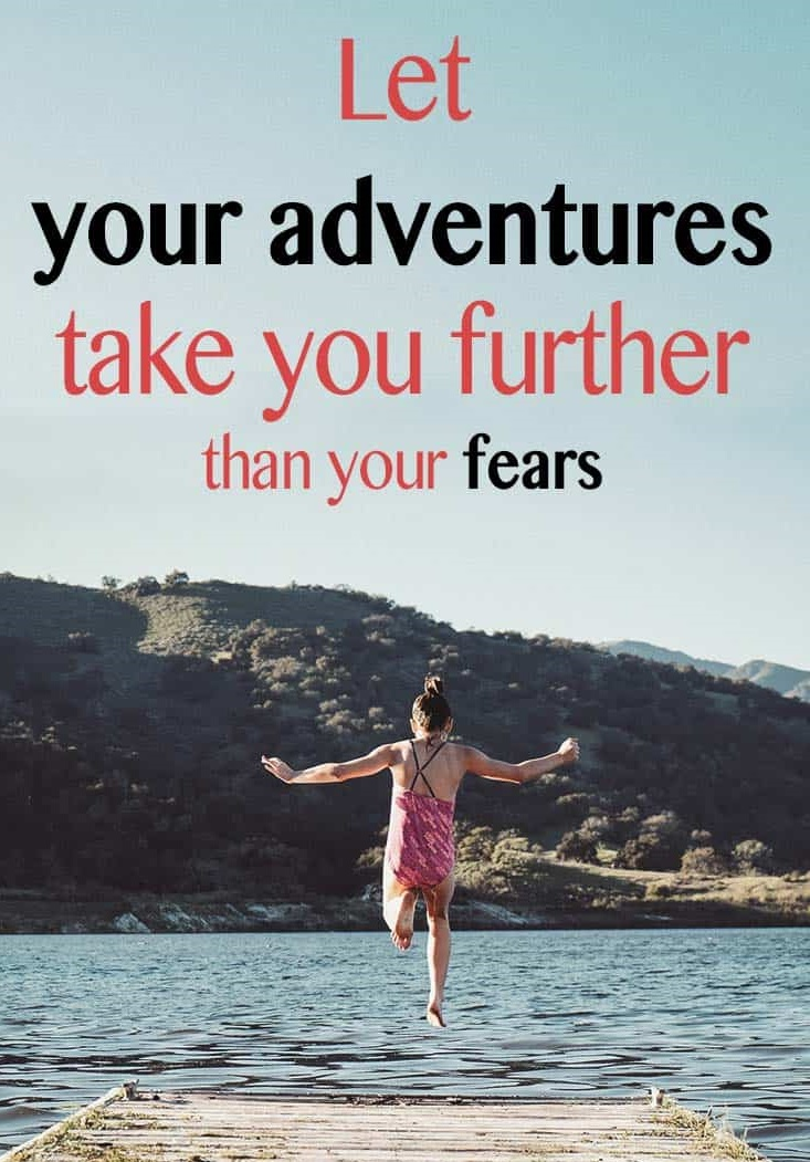 let your adventures take you further than your fears quote - lady jumping into the water