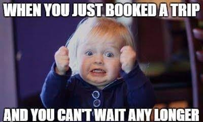 when you just booked a trip and cannot wait - excited child