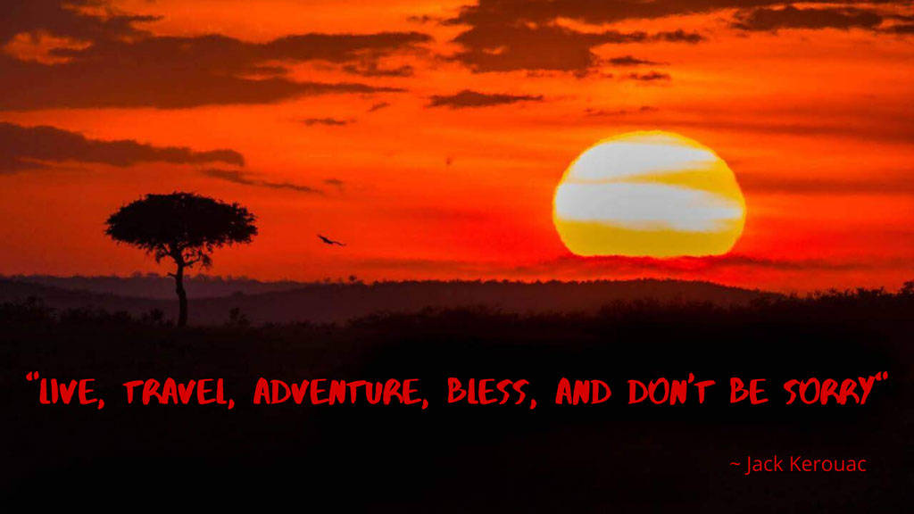 live travel adventure quote - sunset with an orange sky