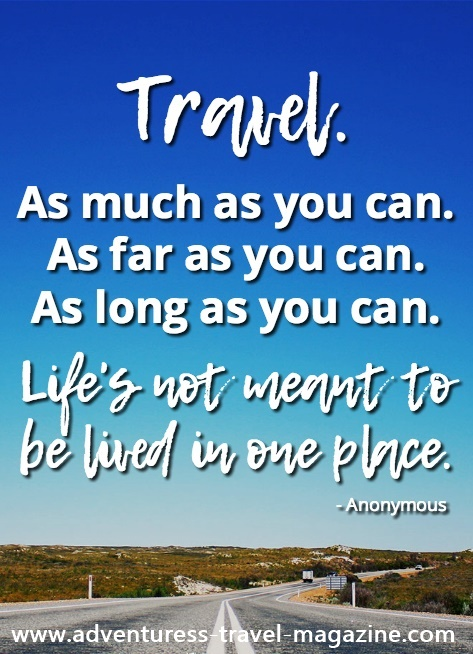 travel as much as you can quote - open road with blue skies