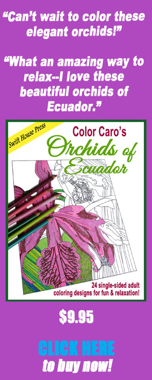 Orchids of Ecuador, drawing orchids, painting orchids, adult coloring