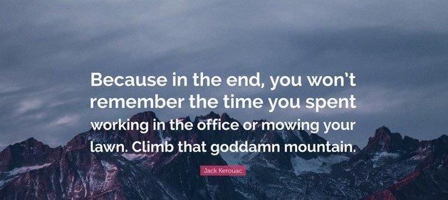 climb that mountain quote - mountain scene
